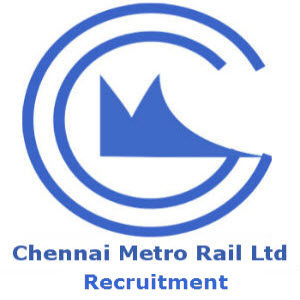 Chennai Metro Rail Limited (CMRL) Recruitment 2017 – Vacancies for Various Posts – Walkin
