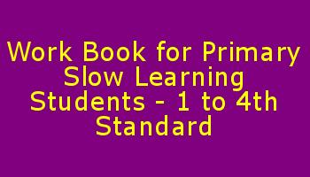 Work Book for Primary Slow Learning Students – 1 to 4th