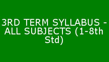 3RD TERM SYLLABUS - ALL SUBJECTS (1-8th Std)