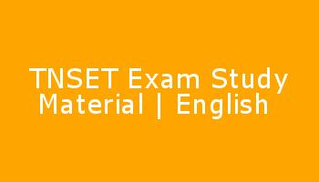 TNSET Exam Study Material - English