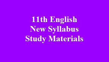 11th English New Syllabus Study Materials
