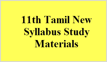 11th Tamil New Syllabus Study Materials