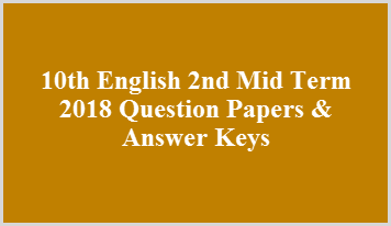 10th English 2nd Mid Term 2018 Question Papers & Answer Keys