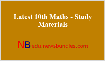 Latest 10th Maths - Study Materials