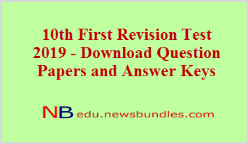 10th First Revision Test 2019 - Download Question Papers and Answer Keys